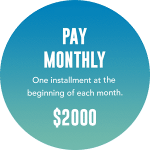 Pay monthly $2000