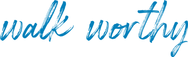 words in cursive - walk worthy